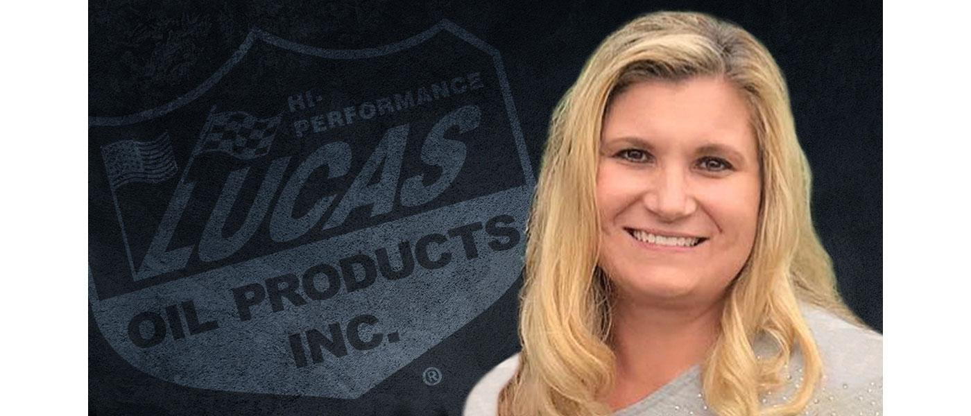 Melissa Wonser of Lucas Oil Products Inc.